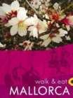 Mallorca Walk & Eat - Book
