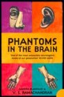 Phantoms in the Brain : Human Nature and the Architecture of the Mind - Book