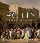 Boilly : Scenes of Parisian Life - Book