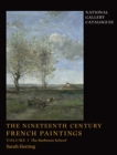The Nineteenth-Century French Paintings : Volume 1, The Barbizon School - Book
