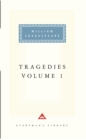 Tragedies Volume 1 : Contains Hamlet, Macbeth, King Lear - Book