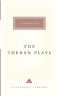 The Theban Plays : Oedipus the King,Oedipus at Colonus, JACKET LO D2K - Book