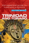 Trinidad & Tobago - Culture Smart! The Essential Guide to Customs & Culture - Book