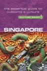 Singapore - Culture Smart! The Essential Guide to Customs & Culture - Book