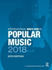 International Who's Who in Popular Music 2018 - Book
