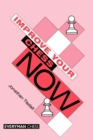 Improve Your Chess Now - Book