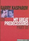 Garry Kasparov on My Great Predecessors : Pt.3 - Book