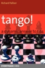 Tango! : A Complete Defence to 1 D4 - Book