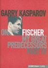Garry Kasparov on My Great Predecessors : Pt. 4 - Book