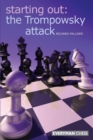 Starting Out: The Trompowsky Attack - Book