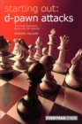 D-pawn Attacks : The Colle-Zukertort, Barry and 150 Attacks - Book