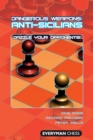 Anti-Sicilians : Dazzle Your Opponents! - Book