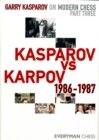 Garry Kasparov on Modern Chess : Kasparov vs Karpov 1986-1987 Pt. 3 - Book