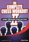 The Complete Chess Workout : 2 - Book