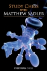 Study Chess with Matthew Sadler - Book