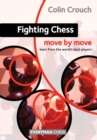 Fighting Chess: Move by Move - Book