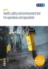 Health, safety and environment test for operatives and specialists : GT100/19 - Book