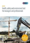 Health, safety and environment test for managers and professionals : GT200/19 - Book
