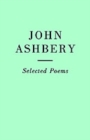 Selected Poems: John Ashbery - Book