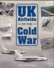 UK Airfields of the Cold War - Book
