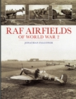 RAF Airfields of World War 2 - Book