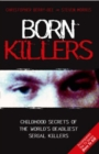 Born Killers : Childhood Secrets of the World's Deadliest Serial Killers - eBook