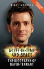 A Life in Time and Space - The Biography of David Tennant - eBook