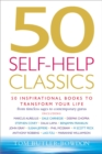 50 Self-Help Classics : 50 Inspirational Books to Transform Your Life from Timeless Sages to Contemporary Gurus - Book