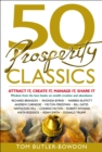 50 Prosperity Classics : Attract It, Create It, Manage It, Share It - eBook