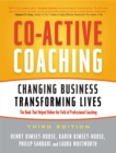 Co-Active Coaching : Changing Business, Transforming Lives - Book