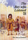 Samuel : The Boy Who Listened - Book