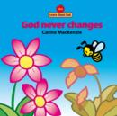 God Never Changes Board Book - Book