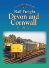 Rail Freight in Devon and Cornwall - Book