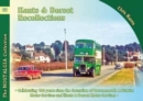 Hants & Dorset Recollections : Celebrating 100 Years Since the Formation of Bournemouth & District Motor Services and Hants & Dorset Motor Services - Book