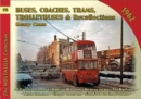 Buses Coaches, Trolleybuses & Recollections 1962 : Volume 76 - Book