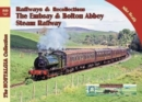 The Embsay & Bolton Abbey Steam Railway : 80 - Book