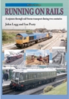 RUNNING ON RAILS : A sojourn through rail-borne transport through two centuries - Book