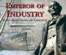 Emperor of Industry : Lord Armstrong of Cragside - Book