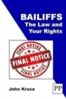 Bailiffs: The Law and Your Rights - Book