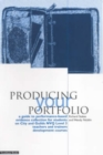 Producing Your Portfolio : A Guide to Performance Based Evidence Collection for Students on City and Guilds NVQ Level 3 Teachers and Trainers Development - Book