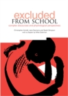 Excluded from School : Complex Discourse and Psychological Perspectives - Book