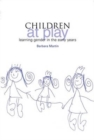 Children at Play : Learning Gender in the Early Years - Book