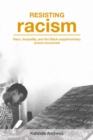 Resisting Racism : Race, inequality, and the Black supplementary school movement - eBook