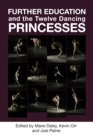 Further Education and the Twelve Dancing Princesses - eBook