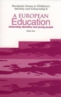 A European Education : Citizenship, Identities and Young People - eBook