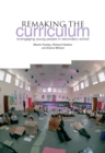 Remaking the Curriculum : Re-engaging Young People in Secondary School - eBook