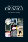 Performing Research : Tensions, Triumphs and Trade-offs of Ethnodrama - eBook