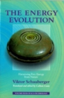 The Energy Evolution : Harnessing Free Energy From Nature - Book