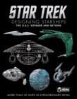 Star Trek Designing Starships Volume 2 : Voyager and Beyond - Book