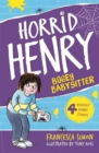 Horrid Henry and the Bogey Babysitter - Book